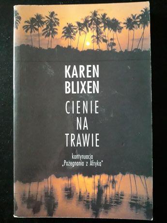 Karen Blixen Cienie Na Trawie