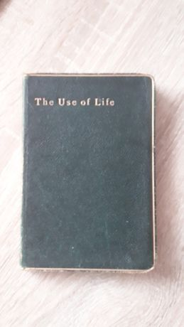 THE USE OF LIFE - Lord Avebury 1902