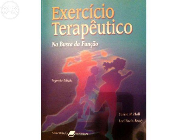 Exercício Terapêutico - Na Busca da função