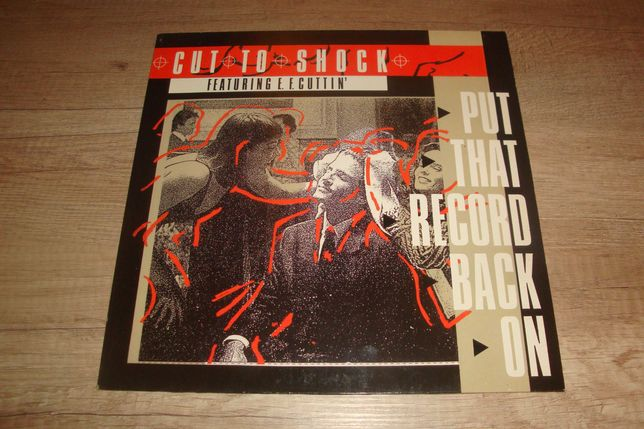 """Cut To Shock feat. E.F. Cuttin' - Put That Record Back On 12"""" winyl"""