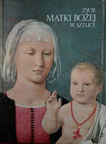 Album Życie Matki Bożej w sztuce. La Vita Della Madonna