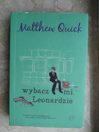 """Książka """"Wybacz mi, Leonardzie"""" autorstwa Matthew Quick"""
