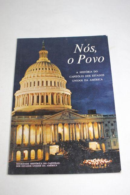 Livro - NÓS O POVO . A Historia do Capitólio dos E. U. América - 1968