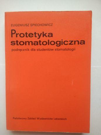 Protetyka stomatologiczna Eugeniusz Spiechowicz