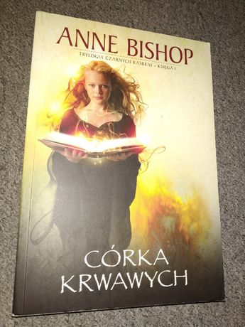 Córka kwawych, tom 1 - Anne Bishop