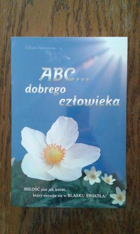 ABC dobrego człowieka Nowe!