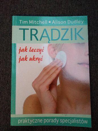 """Książka """"Trądzik. Jak leczyć, jak ukryć"""" Mitchell & Dudley WYSYŁKA"""
