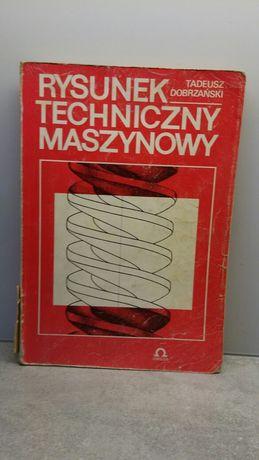 Rysunek techniczny maszynowy  Dobrzański Tadeusz