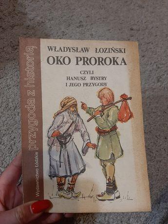 Oko proroka czyli Hanusz Bystry i jego przygody - Władysław Łoziński