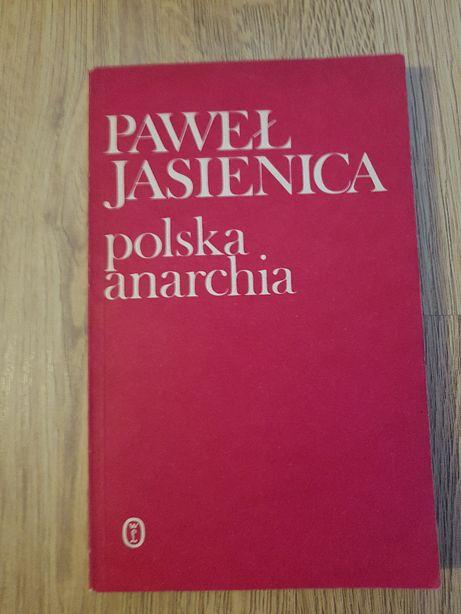 Paweł Jasienica Polska anarchia