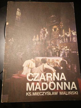 Czarna Madonna. KS. Mieczysław Maliński