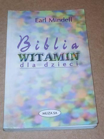Biblia witamin dla dzieci Earl Mindell