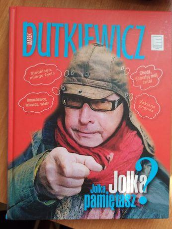 """Książka M. Dutkiewicz """"Jolka, Jolka pamiętasz? """""""