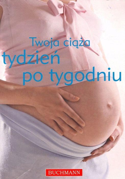 Twoja ciaza tydzien po tygodniu Kraków - image 1