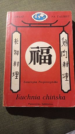 Kuchnia chińska Katarzyna Pospieszynska