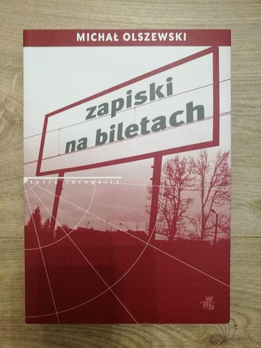 Zapiski na biletach. Michał Olszewski _podróż, reportaż, wspomnienia Wrocław - image 1