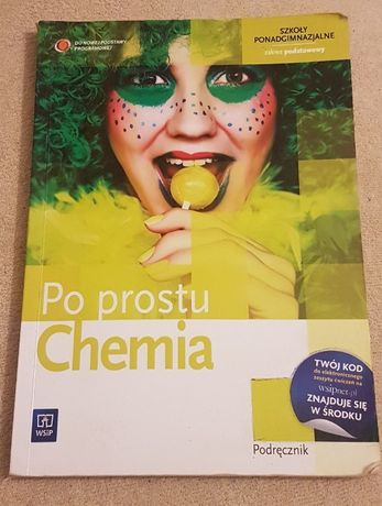 Po prostu chemia Hanna Gulińska Krzysztof Kuśmierczyk Podręcznik