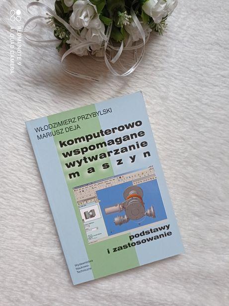 Nowa książka Komputerowo wspomagane wytwarzanie maszyn