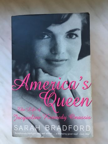 American's queen the Life of jacqueline Kennedy