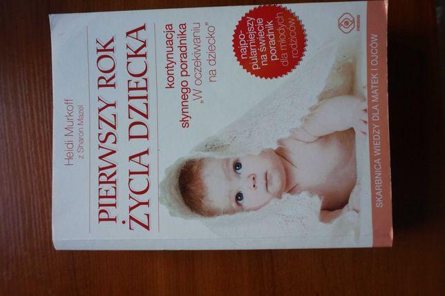 Pierwszy rok życia dziecka Heidi Murkoff książka