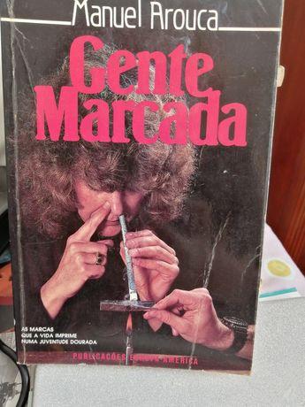 Gente Marcada de Manuel Arouca