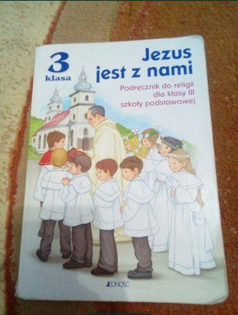 Jezus jest z nami Podręcznik do religii klasa 3