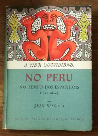 a vida quotidiana no peru, jean descola, livros do brasil