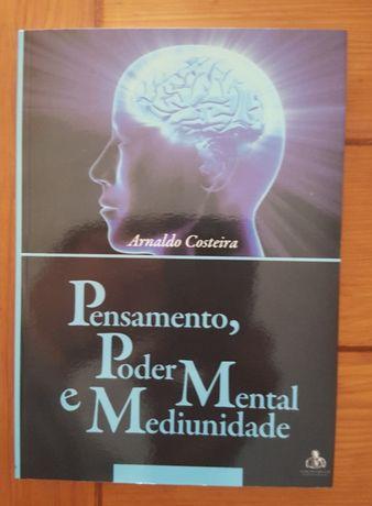 Arnaldo Costeira - Pensamento, poder mental e mediunidade