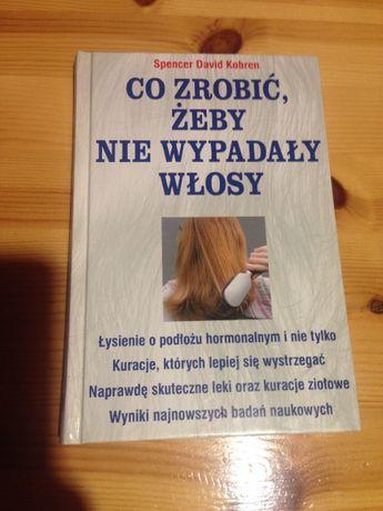 Książka co zrobić żeby nie wypadały włosy