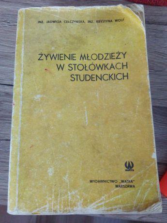Żywienie młodzieży w stołówkach studenckich. Książka z przepisami