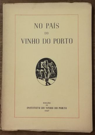 no país do vinho do porto, instituto vinho do porto, 1947