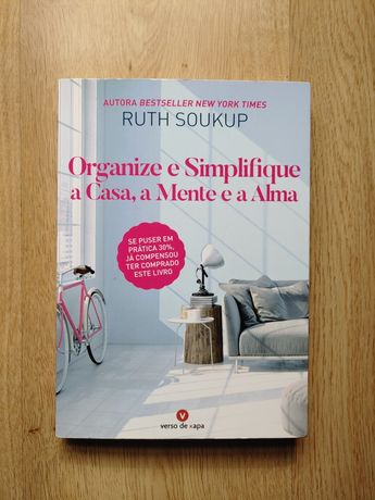 """Livro """"Organize e Simplifique a Casa, a Mente e a Alma"""", como novo!"""
