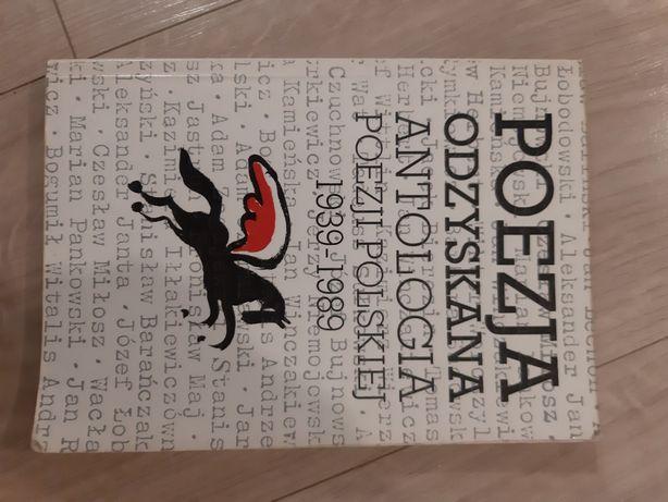 Poezja odzyskana Antologia Poezji Polskiej