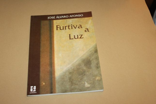 Furtiva a Luz// José Álvaro Afonso -POESIA DOS AÇORES