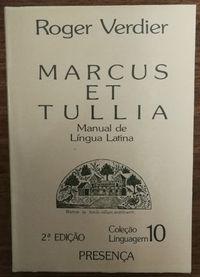 marcus et tullia, manual lingua larina, roger verdier, presença