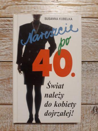 Nareszcie po 40. Susanna Kubelka