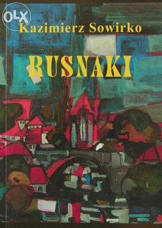 """""""Rusnaki"""" Kazimierz Sowirko"""