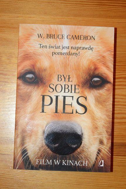 """Sprzedam książkę W. Bruce Cameron """"Był sobie pies"""""""
