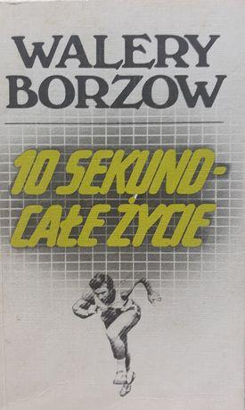 10 sekund - całe życie (Walery Borzow)