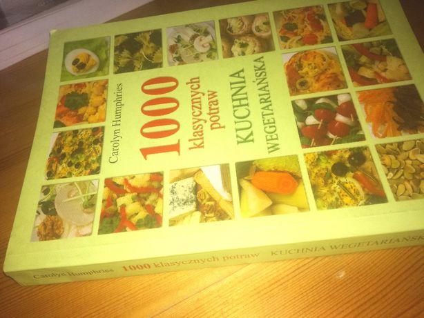1000 klasycznych potraw Kuchnia wegetariańska - Humphries Carolyn