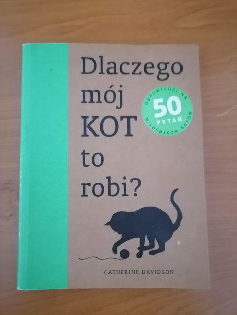Książka Dlaczego mój kot to robi