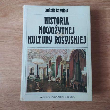 """""""Historia nowożytnej kultury rosyjskiej"""" Ludwik Bazylow"""