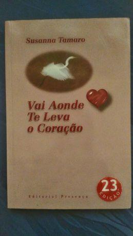 """Livro """"Vai Aonde te Leva o Coração"""" de Susanna Tamaro"""