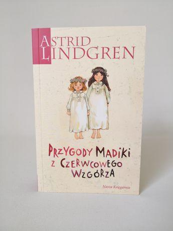 """Książka """"Przygoda Madiki z Czerwcowego Wzgórza. Astrid Lindgren."""