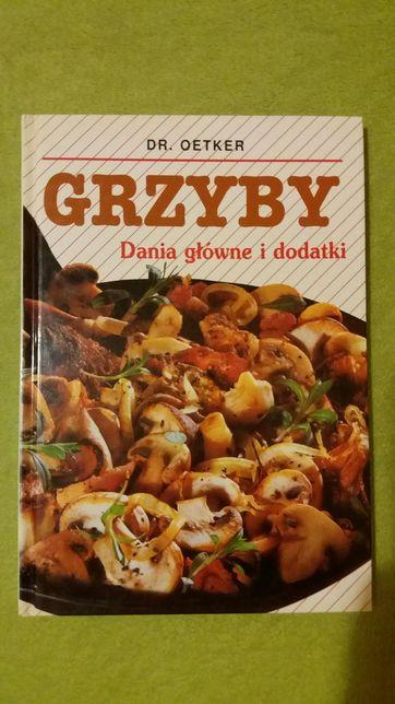 Sprzedam TANIO książkę Grzyby Dania główne i dodatki
