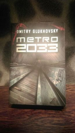 """Książka przygodowa """"Metro 2033"""""""