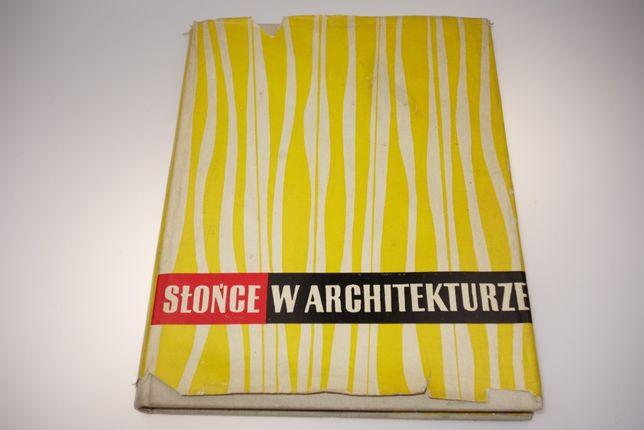 Słońce w architekturze Mieczysław Twarowski 1960