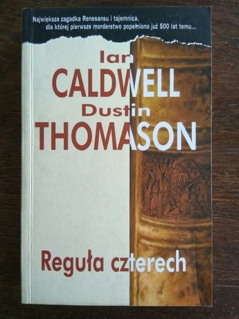 Reguła czterech Ian Caldwell Dustin Thimason