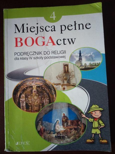 Miejsca pełne BOGActw. Podręcznik do religii dla klasy IV szk. podstaw