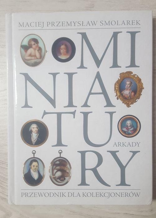 Miniatury przewodnik dla kolekcjonerów Maciej P. Smolarek Arkady Warszawa - image 1